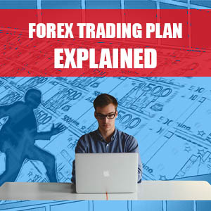 How to develop a good forex trading plan