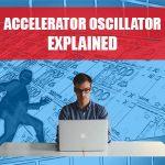 Accelerator Oscillator Explained