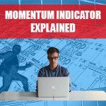 Momentum Indicator Explained