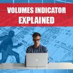 Volumes Indicator Explained