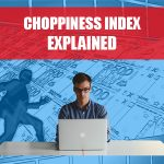 Choppiness Index Explained