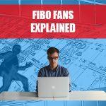 Fibo Fans Explained