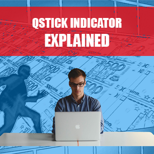 QSTICK INDICATOR EXPLAINED