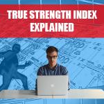 True Strength Index Explained