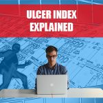 Ulcer Index Explained