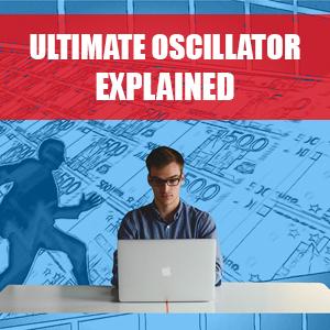 Ultimate Oscillator Explained