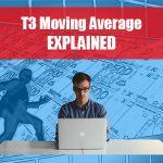 T3 Moving Average