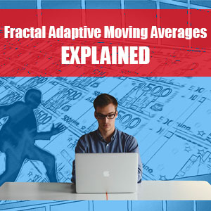 Fractal Adaptive Moving Averages