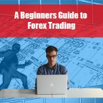 A beginners guide to forex trading